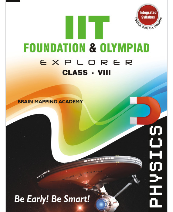 IIT Foundation & Olympiad Explorer – Physics – 8 (Text Book + Solutions  Book)