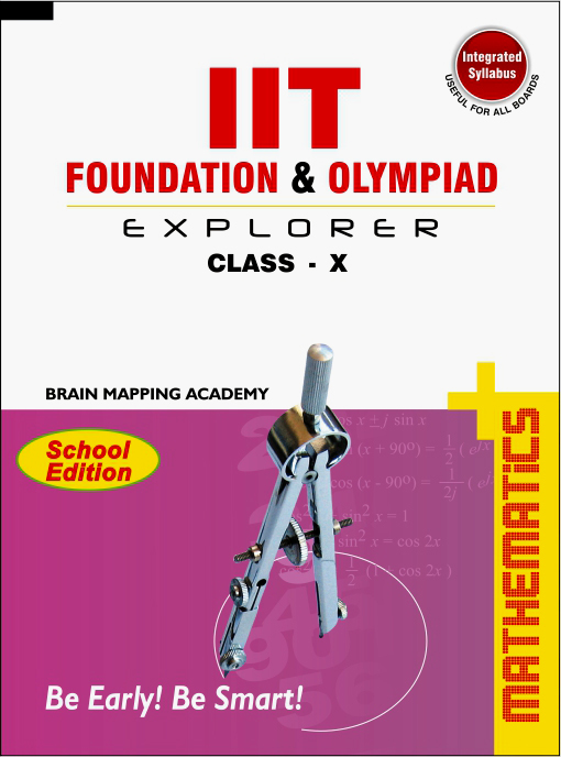 IIT Foundation & Olympiad Explorer Class – 10 – Maths (Text Book+ Solutions  Book)