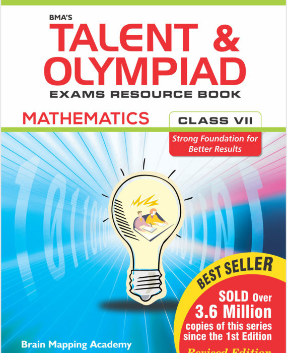 BMA's Talent & Olympiad Exams Resource Book for Class-7 (Maths)